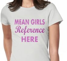 Mean Girls 29 Womens Fitted T-Shirt