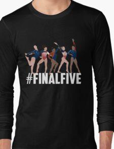 #FinalFive Womens Gymnastics Team 2016  Long Sleeve T-Shirt