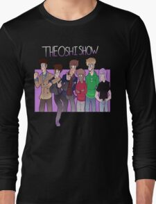 It's TheOshiShow Gang! Long Sleeve T-Shirt