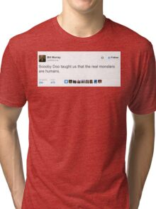 Bill Murray and Scooby Doo  Tri-blend T-Shirt