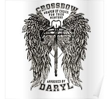 CROSSBOW APPROVED BY DARYL ! Poster
