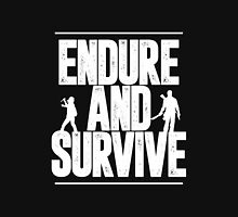 Endure and Survive - The Last of Us Unisex T-Shirt