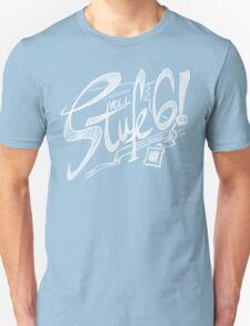 Voll Stufe 6! Unisex T-Shirt