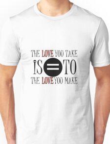 The Beatles The End Song Lyrics John Lennon Paul McCartney Inspirational Unisex T-Shirt