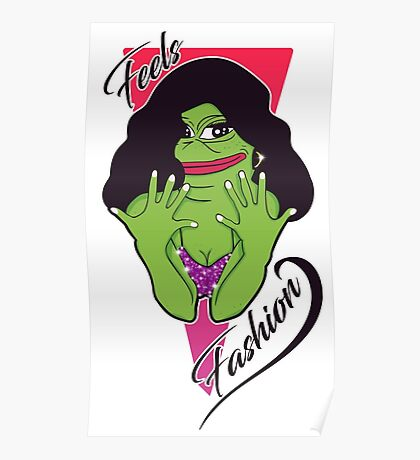Feels Fashion Frog Poster