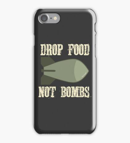 Drop Food Not Bombs Stop the War Protest iPhone Case/Skin