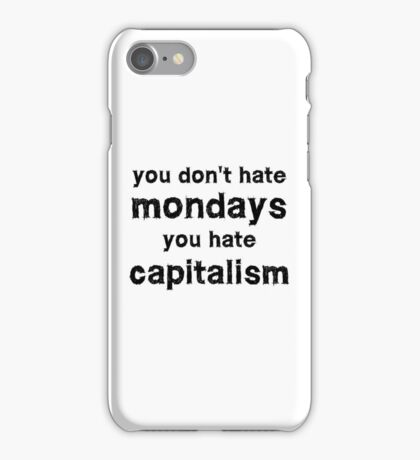 You hate capitalism free speech protest  iPhone Case/Skin