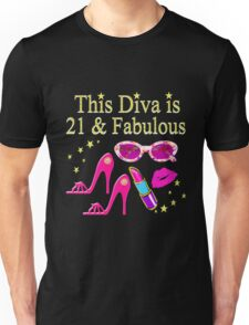 21 YRS OLD AND READY TO PARTY DIVA Unisex T-Shirt