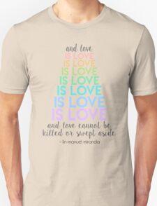 Love is Love - Lin-Manuel Miranda Unisex T-Shirt