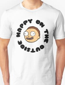 Happy on the outside  Unisex T-Shirt