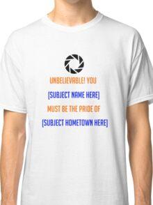 Portal - [Insert Shirt Here] Classic T-Shirt