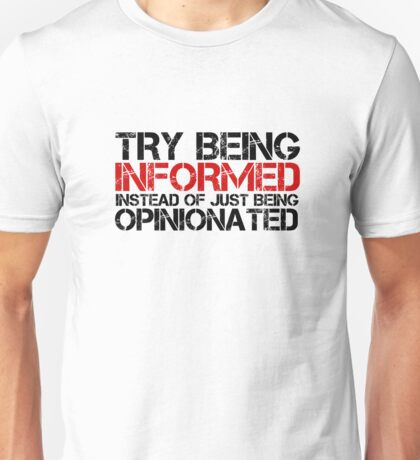 Political Quote Opinion Protest Freedom Information Unisex T-Shirt
