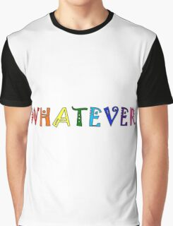 Whatever Funny Cute Rainbow Colors Unisex Graphic T-Shirt