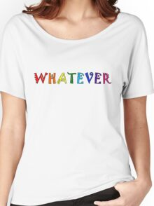 Whatever Funny Cute Rainbow Colors Unisex Women's Relaxed Fit T-Shirt
