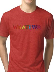 Whatever Funny Cute Rainbow Colors Unisex Tri-blend T-Shirt
