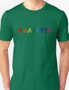 Whatever Funny Cute Rainbow Colors Unisex Unisex T-Shirt