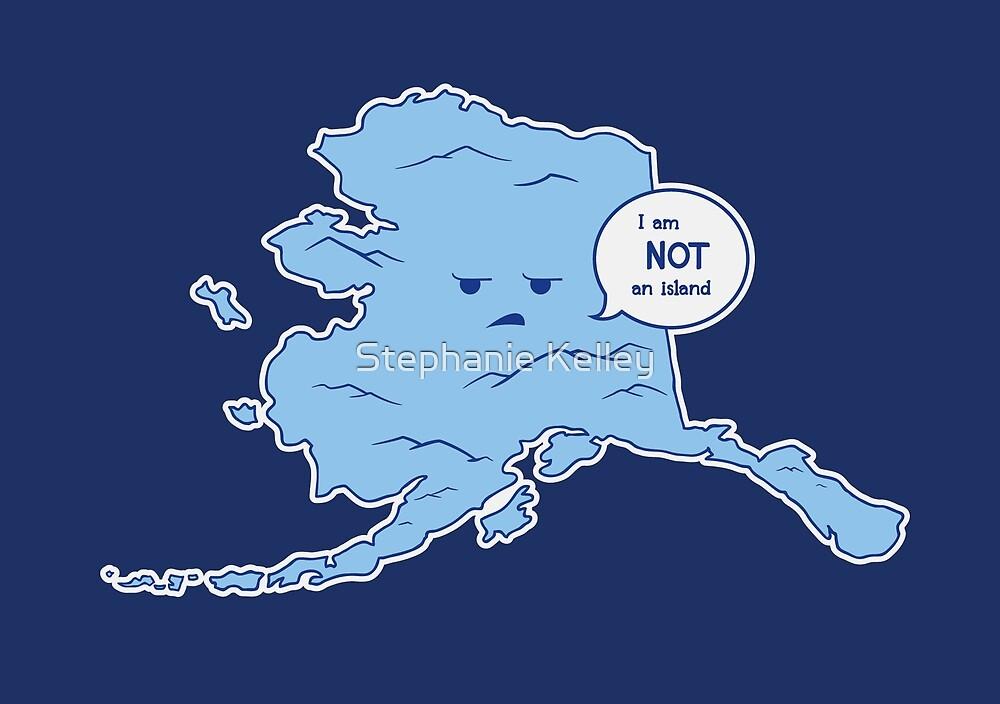 Alaska Is Misunderstood by Stephanie Jayne Whitcomb