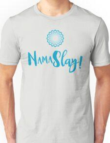 Namaslay funny Namaste Spiritual Humour Unisex T-Shirt