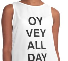 OY VEY ALL DAY  Contrast Tank