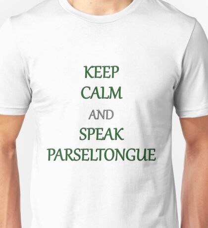 Keep Calm and Speak Parseltongue Unisex T-Shirt