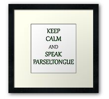 Keep Calm and Speak Parseltongue Framed Print
