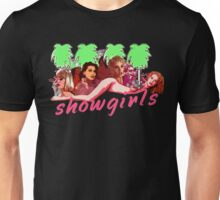 Showgirls Unisex T-Shirt