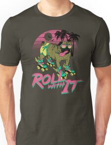 Roll With It Unisex T-Shirt