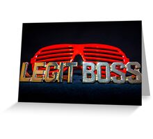 Legit Boss Rings and Red Shutter Shades Greeting Card