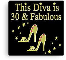 30TH BIRTHDAY DIVA Canvas Print