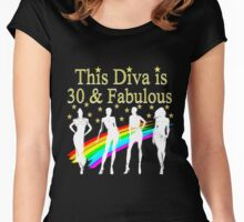 THIS DIVA IS 30 AND FABULOUS Women's Fitted Scoop T-Shirt