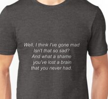 The Ballad of Me and My Brain Unisex T-Shirt
