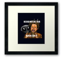 I did not hit her, I did nahht - The Room Framed Print