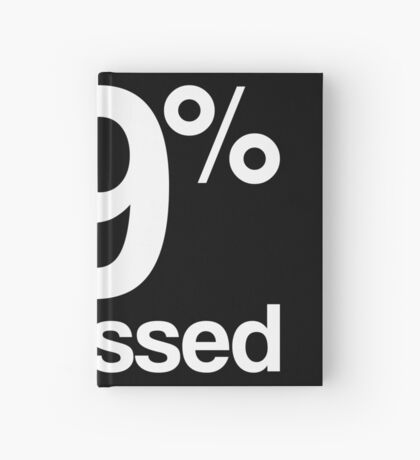 99 obsessed black Hardcover Journal