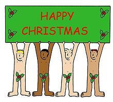 Happy Christmas from naked men wearing only holly. by KateTaylor