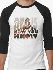 And If You Dont Know Men's Baseball ¾ T-Shirt
