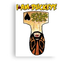 JULES BUST Design - I am Duckeye Canvas Print
