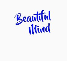 Beautiful Mind Blue Unisex T-Shirt