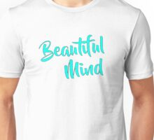 Beautiful Mind Sea Foam Unisex T-Shirt