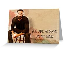 Gentleman in repose 'Always on my mind' Cards Greeting Card