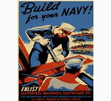 Vintage poster - Build for your Navy! Unisex T-Shirt