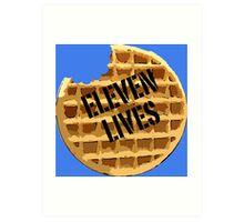 Eleven Lives - Stranger Things Fan Art Art Print