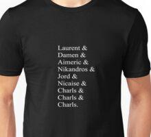 Laurent & Damen & Aimeric & Nikandros & Jord & Nicaise & Charls & Charls & Charls. (Captive Prince) Unisex T-Shirt
