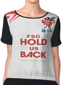 FSG HOLD US BACK NEW** Chiffon Top