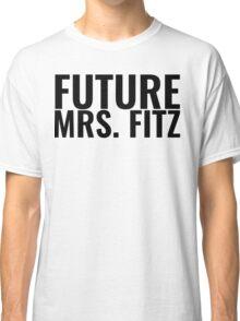 Future Mrs. Fitz Classic T-Shirt