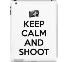 Keep calm and shoot iPad Case/Skin