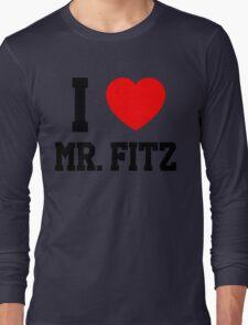 I Love Mr. Fitz Long Sleeve T-Shirt