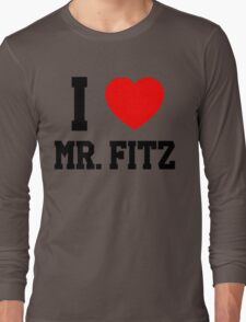 I Love Mr. Fitz Long Sleeve T-Shirt