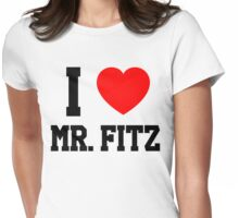 I Love Mr. Fitz Womens Fitted T-Shirt