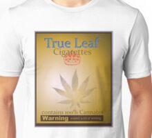 True Leaf Cigarettes   Unisex T-Shirt