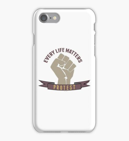 Every life matters protest against violence iPhone Case/Skin
